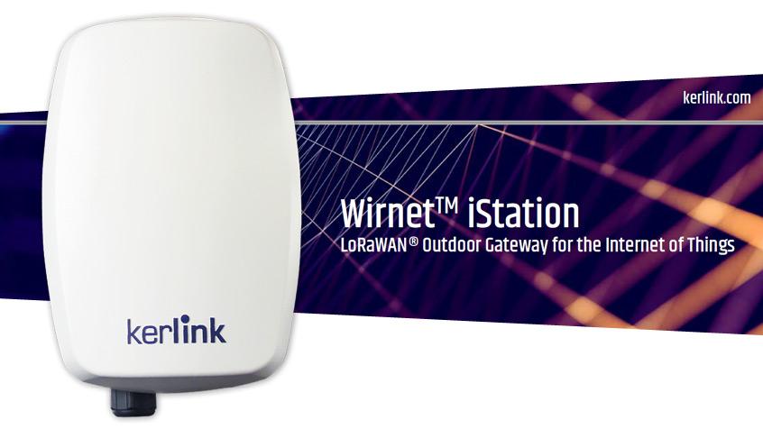 Kerlink Wirnet™ iStation nowa bramka LoRaWAN™ z obsługą sieci 4G dla globalnych wdrożeń aplikacji IoT