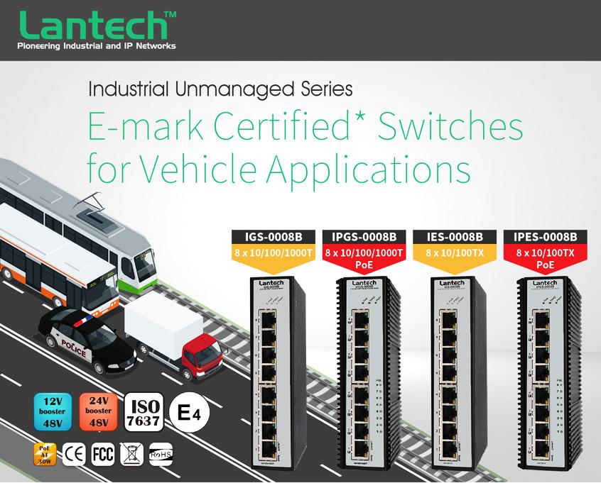 Niezarządzalne przemysłowe switche 1000T/100TX z PoE firmy Lantech z certyfikacją E-mark dla aplikacji motoryzacyjnych