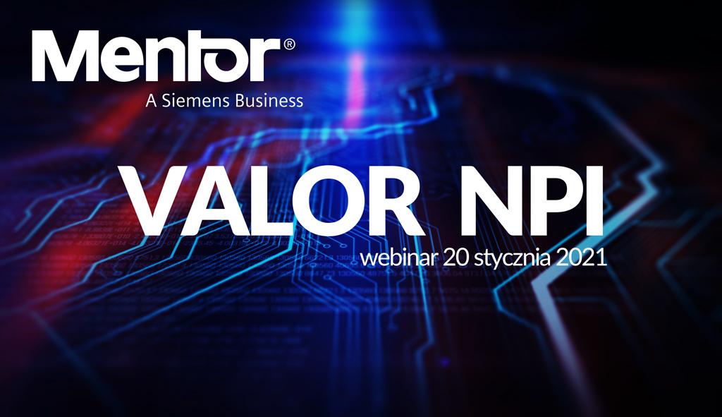 Prezentacja możliwości pakietu Valor NPI firmy Mentor Graphics
