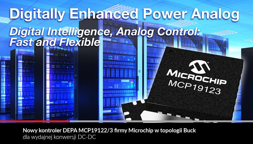 Nowy kontroler DEPA MCP19122/3 firmy Microchip w topologii Buck dla wydajnej konwersji DC-DC