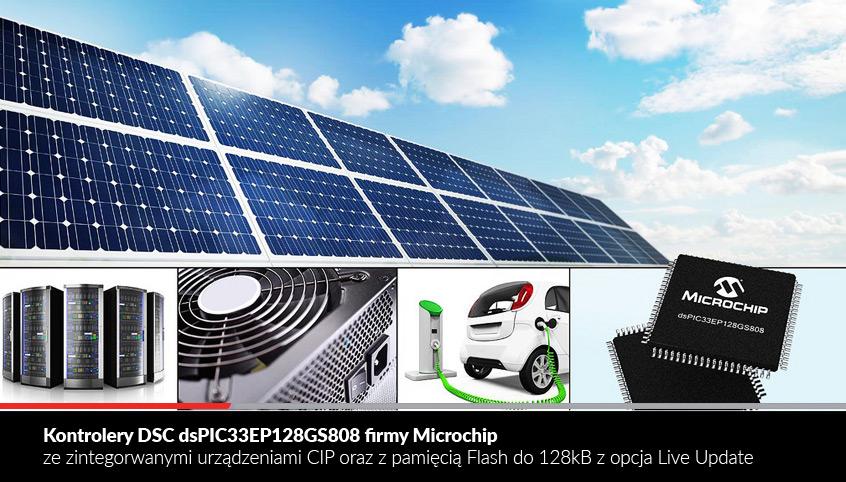 Kontrolery DSC dsPIC33EP128GS808 firmy Microchip ze zintegrowanymi urządzeniami CIP oraz pamięcią Flash do 128kB z opcją Live Update