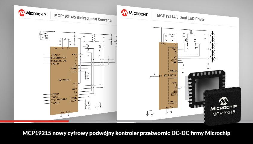 MCP19215 nowy cyfrowy podwójny kontroler przetwornic DC-DC firmy Microchip