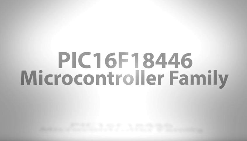 Mikrokontrolery PIC16(L)F18446 firmy Microchip ze zintegrowanymi jednostkami CIP oraz inteligentnymi urządzeniami analogowymi