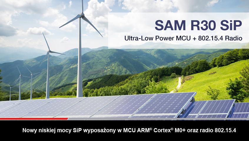 Nowy niskiej mocy SiP SAM R30 wyposażony w mikrokontroler ARM® Cortex® M0+ oraz radio 802.15.4