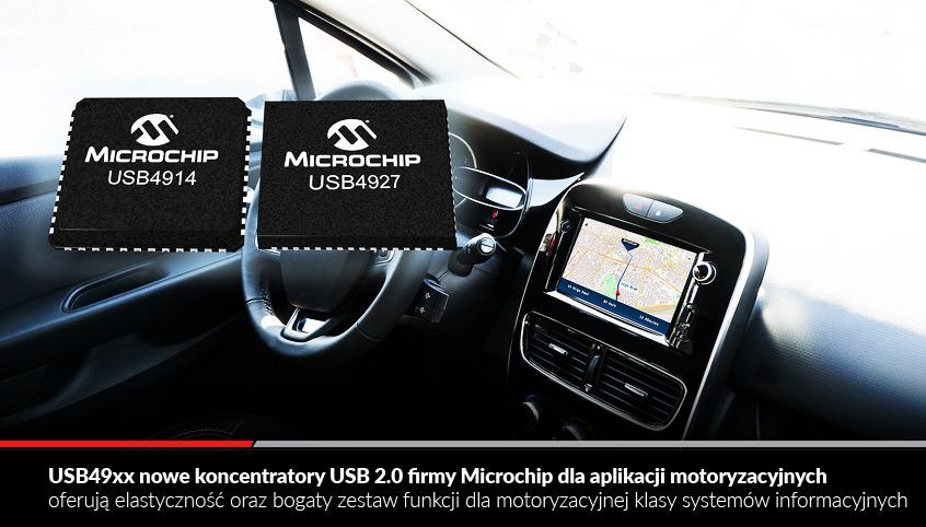 USB49xx nowe koncentratory USB 2.0 firmy Microchip dla aplikacji motoryzacyjnych oferują elastyczność oraz bogaty zestaw funkcji dla motoryzacyjnej klasy systemów informacyjnych