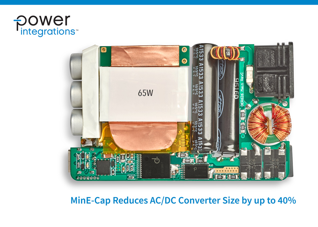 MinE-CAP™ firmy Power Integrations zmniejsza o 40% wielkość przetwornicy AC-DC