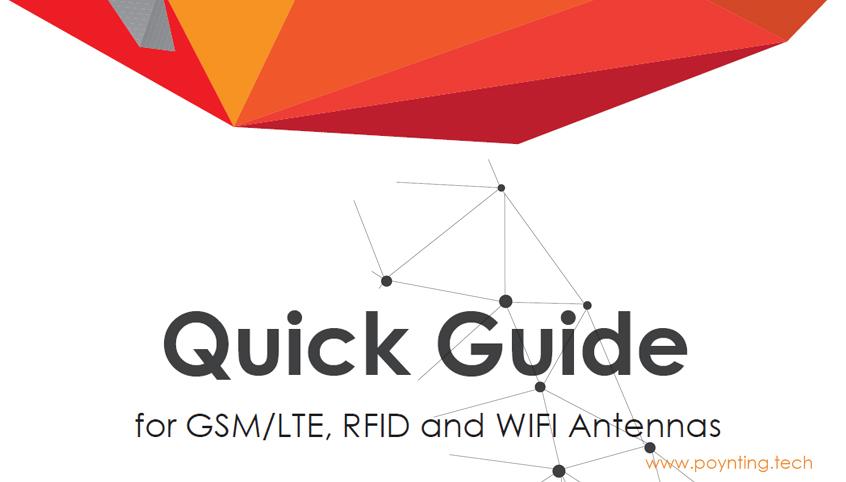 Quick Guide firmy Poynting - przegląd głównych linii produktów antenowych dla rozwiazań M2M, 4G LTE, Wi-Fi
