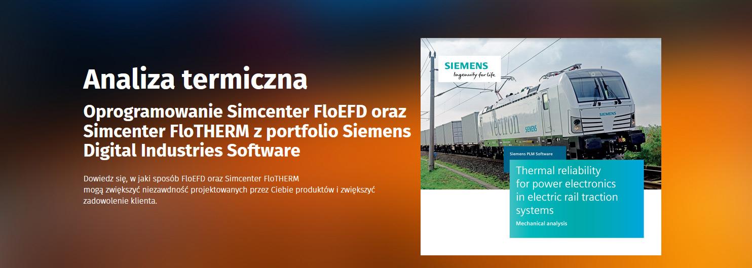 Analiza termiczna - oprogramowanie Simcenter FloEFD oraz Simcenter FloTHERM z portfolio Siemens Digital Industries Software